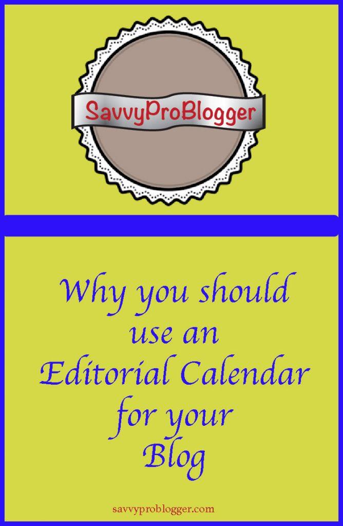 six reasons need editorial calendar pinterest