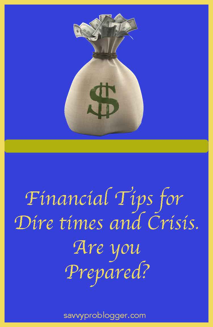 are you prepared for dire times and crisis financially