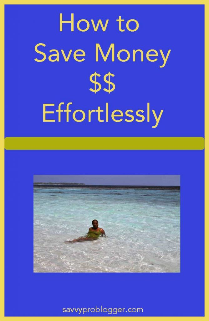 how to save money effortlessly pinterest