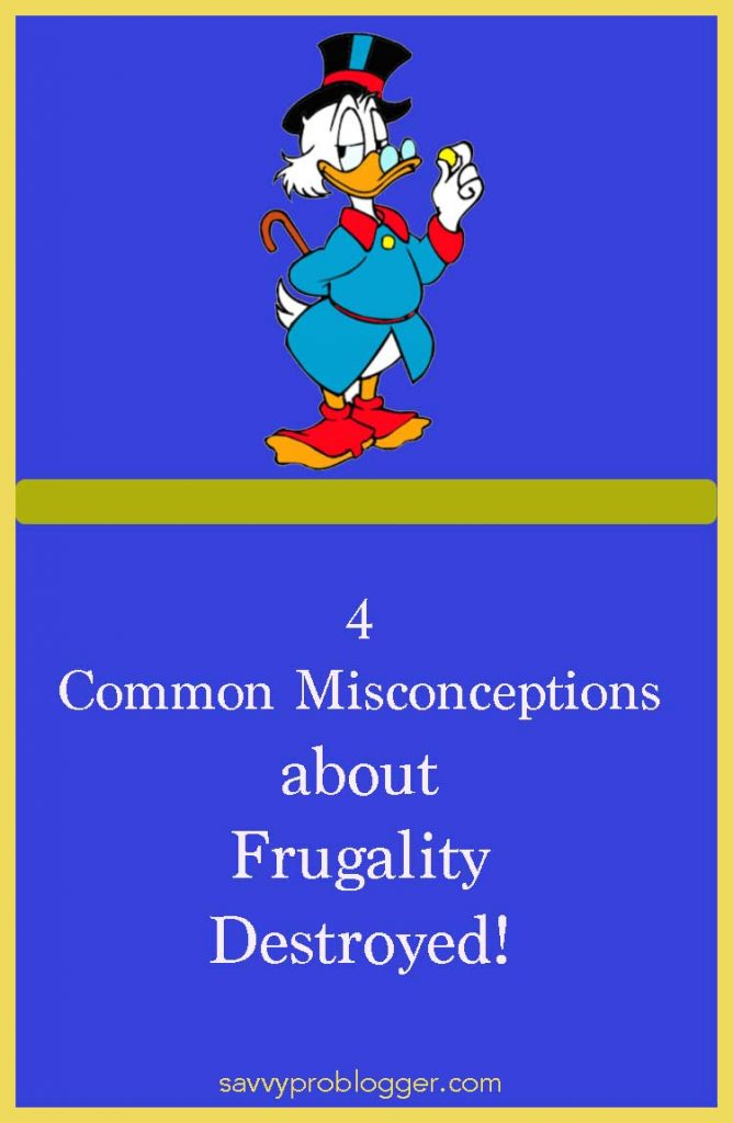 common misconceptions about frugality pinterest savvyproblogger