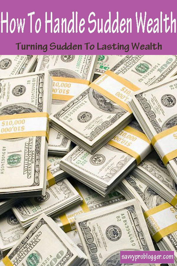Sudden Wealth -How to turn it to lasting wealth #wealth #suddenwealth #wealthtips #finance